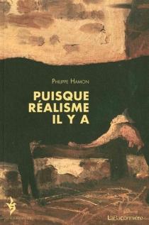 Puisque réalisme il y a - PhilippeHamon