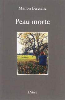 Peau morte - ManonLeresche