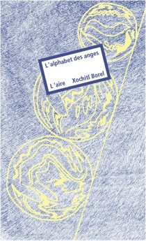 L'alphabet des anges - Xochitl Borel