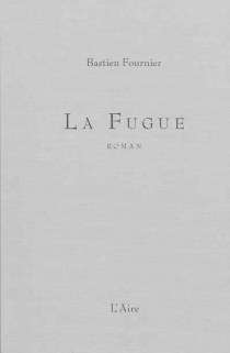 La fugue - Bastien Fournier