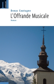L'offrande musicale - Denis Coutagne