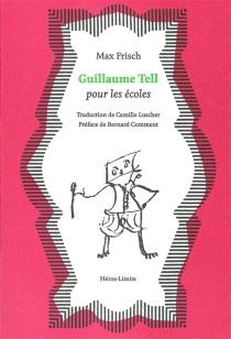 Guillaume Tell pour les écoles - MaxFrisch