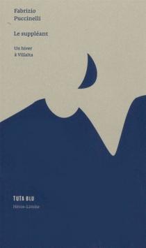 Le suppléant : un hiver à Villalta - FabrizioPuccinelli