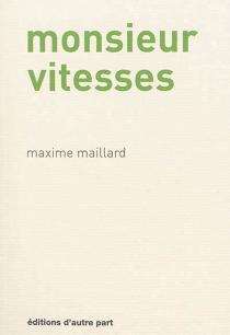 Monsieur vitesses - MaximeMaillard
