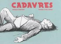 Cadavres - Pierre YvesLador