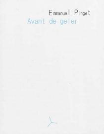 Avant de geler - EmmanuelPinget