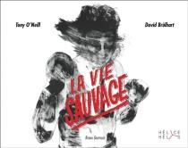La vie sauvage - DavidBrülhart