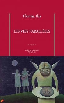 Les vies parallèles - FlorinaIlis