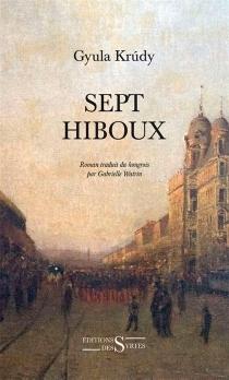 Sept hiboux - GyulaKrúdy