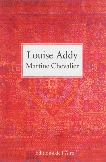 Louise Addy - Martine Chevalier
