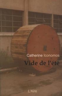 Vide de l'été - CatherineIconomos
