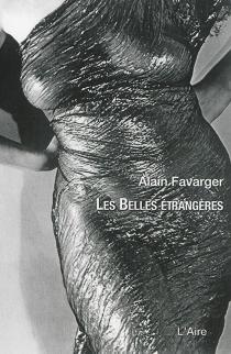 Les belles étrangères : chroniques littéraires - AlainFavarger