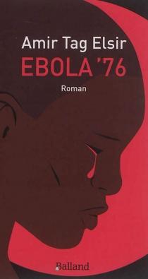 Ebola '76 - AmirTagelsir
