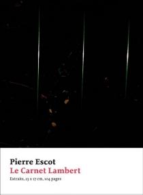 Le carnet Lambert - PierreEscot