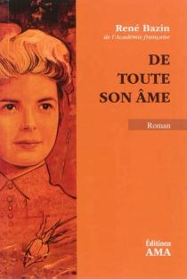 De toute son âme - RenéBazin