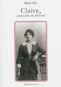 Claire, jeune fille du Morvan - MarieGil