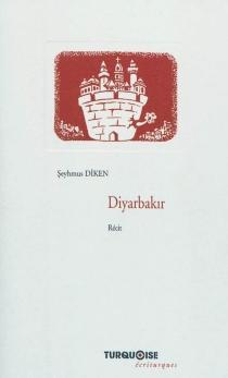Diyarbakir : la ville qui murmure en ses murs : récit - SeyhmusDiken