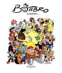 Bottaro, le maestro... - ÉvaristeBlanchet
