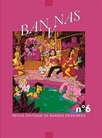 Bananas : revue critique de bandes dessinées, n° 6 -