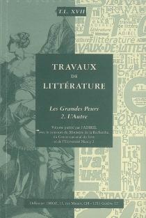 Travaux de littérature, n° 17 -