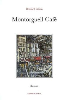 Montorgueil café - BernardGasco
