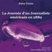 La journée d'un journaliste américain en 2889 - JulesVerne