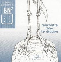Rencontre avec le dragon - AlainBrechbuhl