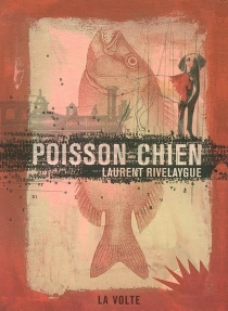 Poisson-chien - Laurent Rivelaygue