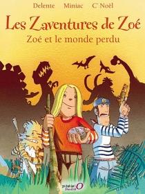 Les zaventures de Zoé - EmmanuelDelente