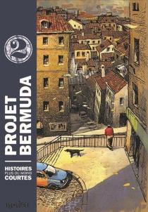 Projet Bermuda : histoires plus ou moins courtes -
