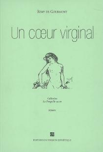 Un coeur virginal - Remy deGourmont