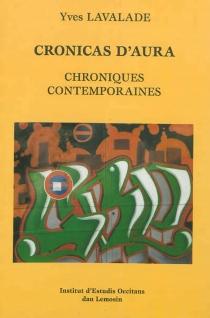 Chroniques contemporaines| Cronicas d'aura - YvesLavalade