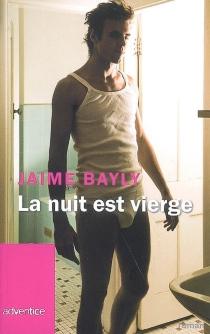 La nuit est vierge - JaimeBayly
