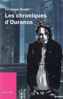 Les chroniques d'Ouranos - VéroniqueBréger