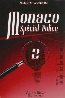 Monaco spécial police - AlbertDorato