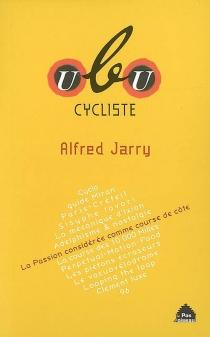 Ubu cycliste - AlfredJarry