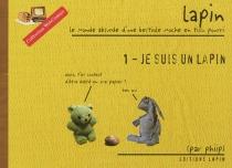 Lapin, le monde absurde d'une bestiole moche en tissu pourri - Phiip
