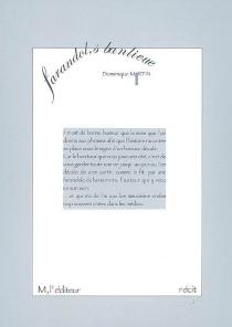Farandol,s banlieue : récit - DominiqueMartin