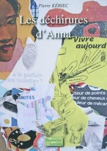 Les déchirures d'Anna - PierreKériec