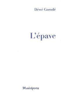 L'épave - DéwéGorodé
