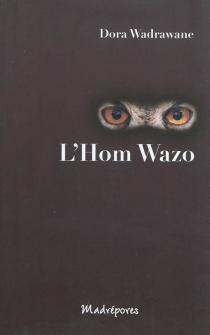 L'hom wazo : waia ci ded mazo ri aw - DoraWadrawane