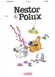 Nestor et Polux : édition intégrale - OlivierGrojnowski