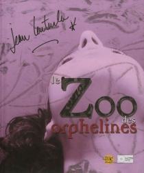 Le zoo des orphelines - JeanLenturlu