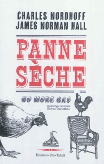 No more gas| Panne sèche - James Norman Hall