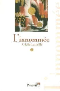 L'innommée - CécileLatreille