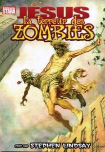 Jésus la terreur des zombies - AntonioBartolotta