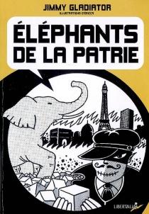 Eléphants de la patrie - JimmyGladiator