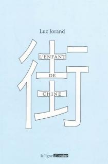 L'enfant de Chine - LucJorand