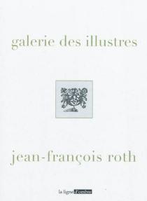 Galerie des illustres| Diverticules - Jean-FrançoisRoth