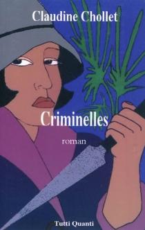 Criminelles - ClaudineChollet